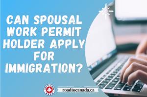 spousal work permit